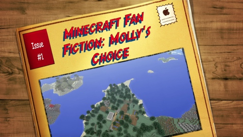 Minecraft Fan Fiction Mollys Choice